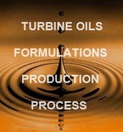 TURBINE OIL FORMULATION AND MANUFACTURING PROCESS