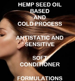 Hemp Seed Oil And Cold Process Antistatic And Sensitive Soft Conditioner Formulation And Production