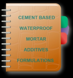 Cement Based Waterproof Mortar Additives Formulation And Production