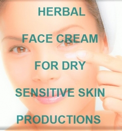 Herbal Face Cream For Dry Sensitive Skin Formulation And Production