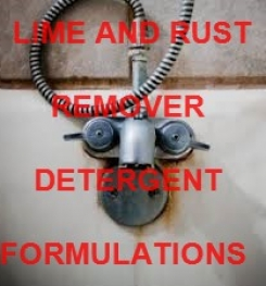 LIME AND RUST REMOVER PRODUCTS FORMULATIONS AND MANUFACTURING PROCESS