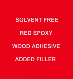 Two Component And Solvent Free Red Epoxy Wood Adhesive Added Filler Formulation And Production