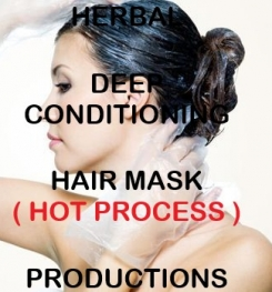 Herbal Deep Conditioning Hair Mask ( Hot Process ) Formulation And Production