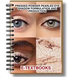 Pressed Powder Pearled Eye Shadow Formulation And Production