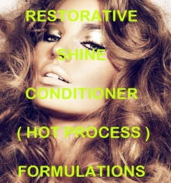 Restorative Shine Conditioner ( Hot Process ) Formulation And Production