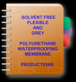 Two Component And Solvent Free Flexible Grey Polyurethane Waterproofing Membrane Formulation And Production