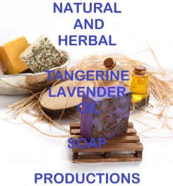 Natural And Herbal Tangerine Lavender Oil Soap Formulation And Production