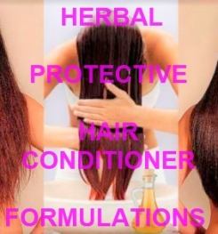 Herbal Protective Hair Conditioner Formulation And Production