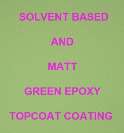 Solvent Based And Matt Green Epoxy Topcoat Coating Formulation And Production