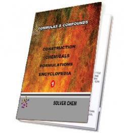 CONSTRUCTION CHEMICALS FORMULATIONS ENCYCLOPEDIA 1