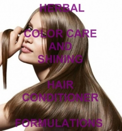 Herbal Color Care And Shining Hair Conditioner Formulation And Production