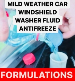 MILD WEATHER CAR WINDSHIELD WASHER FLUID ANTIFREEZE FORMULATION AND PRODUCTION PROCESS