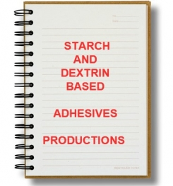 STARCH and DEXTRIN BASED ADHESIVES PRODUCTION PROCESS