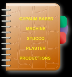 Gypsum Based Machine Stucco Plaster Formulation And Production