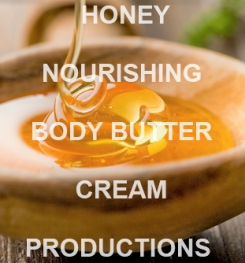 Honey Nourishing Body Butter Cream Formulation And