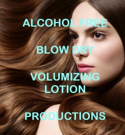 Alcohol Free Blow Dry Volumizing Lotion Formulation And Production
