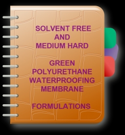 Two Component And Solvent Free Medium Hard - Green Polyurethane Waterproofing Membrane Formulation And Production