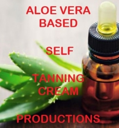 Aloe Vera Based Self Tanning Cream Formulation And Production