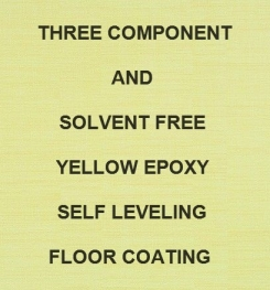 Three ( 3 ) Component And Solvent Free Yellow Epoxy Self