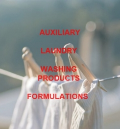 AUXILIARY LAUNDRY WASHING PRODUCTS FORMULATIONS AND MANUFACTURING PROCESS