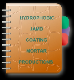 Hydrophobic Jamb Coating Mortar Formulation And Production