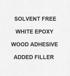 Two Component And Solvent Free White Epoxy Wood Adhesive Added Filler Formulation And Production