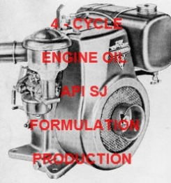 4 - CYCLE ENGINE OIL API SJ FORMULATION AND PRODUCTION PROCESS