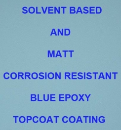 Solvent Based And Matt Corrosion Resistant Blue Epoxy Topcoat Coating Formulation And Production