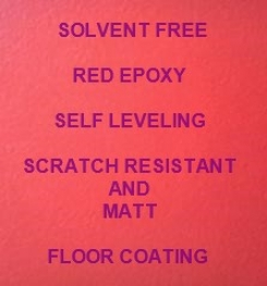 Two Component And Solvent Free Red Epoxy Self Leveling Scratch Resistant And Matt Floor Coating Formulation And Production