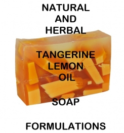 Natural And Herbal Tangerine Lemon Oil Soap Formulation And Production