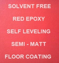 Two Component And Solvent Free Red Epoxy Self Leveling Semi - Matt Floor Coating Formulation And Production