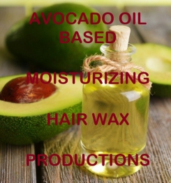 Avocado Oil Based Moisturizing Hair Wax Formulation And Production