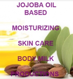 Jojoba Oil Based Moisturizing Skin Care Body Milk Formulation And Production