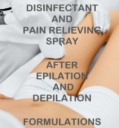 Disinfectant And Pain Relieving Spray After Epilation And Depilation Formulation And Production
