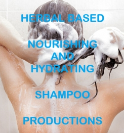 Herbal Based Nourishing And Hydrating Shampoo Formulation And Production
