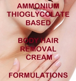 Ammonium Thioglycolate Based Body Hair Removal Cream Formulation And Production