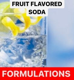 Fruit Flavored Soda Formulation And Production