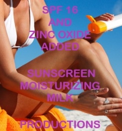 SPF 16 And Zinc Oxide Added Sunscreen Moisturizing Milk Formulation And Production