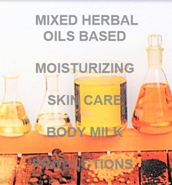 Mixed Herbal Oils Based Moisturizing Skin Care Body Milk Formulation And Production
