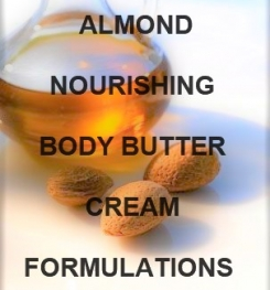 Almond Nourishing Body Butter Cream Formulation And Production