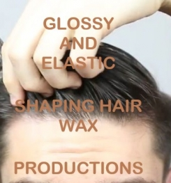 Glossy And Elastic Shaping Hair Wax Formulation And Production
