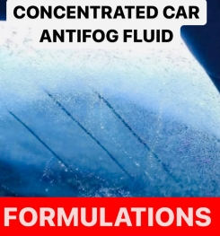 CONCENTRATED CAR ANTIFOG FLUID FORMULATION AND PRODUCTION PROCESS