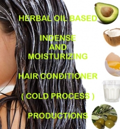 Herbal Oil Based Indense And Moisturizing Hair Conditioner ( Cold Process ) Formulation And Production