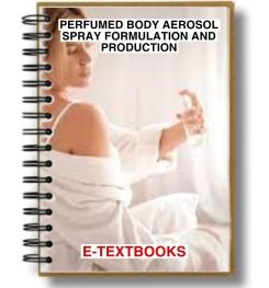 Perfumed Body Aerosol Spray Formulation And Production