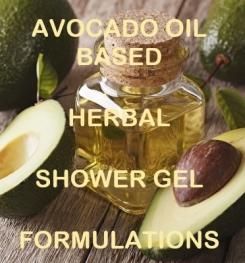 Avocado Oil Based Herbal Shower Gel Formulation And Production